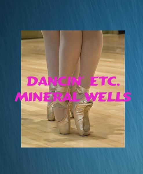 Dancin' Etc. Mineral Wells