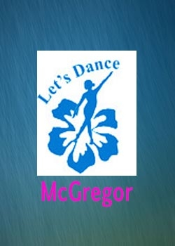 LET'S DANCE MCGREGOR SUNDAY, MAY 22, 2016