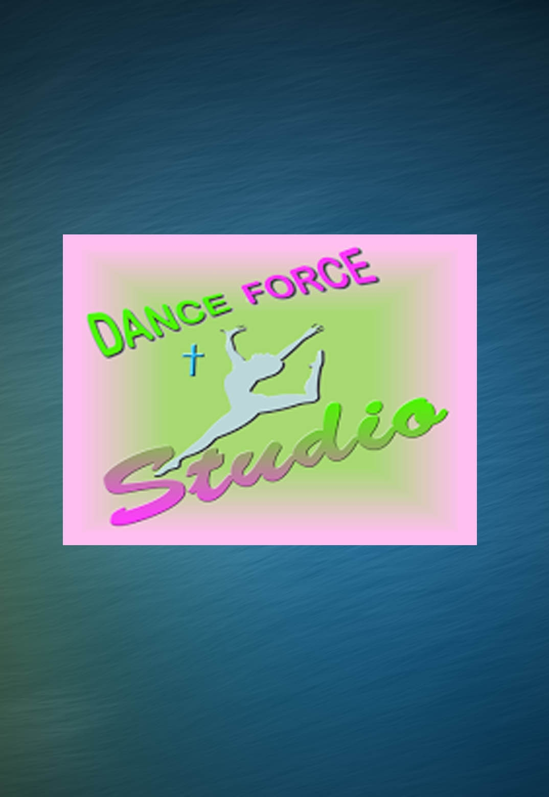 DANCE FORCE STUDIO SATURDAY, MAY 21, 2016 9:30 AM SHOW ONLY