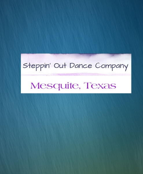 Stepping Out Dance Studio Mesquite, Texas