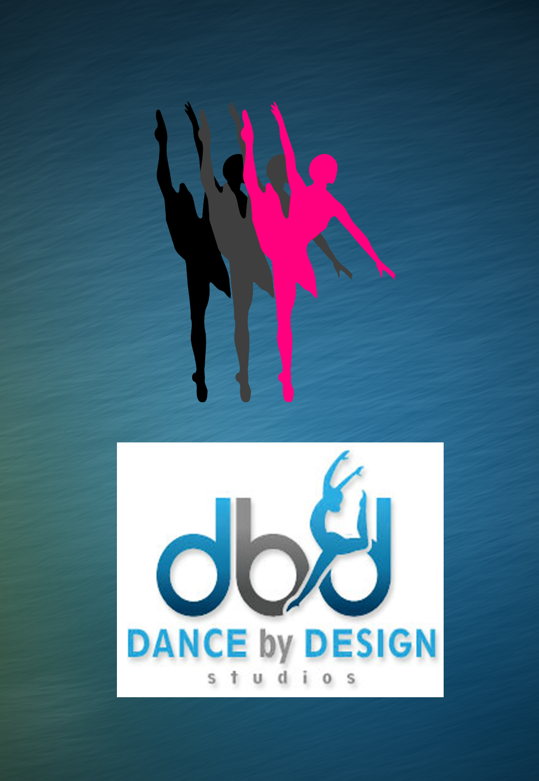 DANCE BY DESIGN RECITAL 2016 SATURDAY, MAY 21, 2016 3:30 PM RECITAL